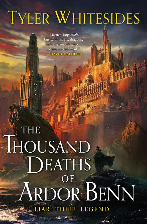 The Thousand Deaths of Ardor Benn: Kingdom of Grit, Book One (Kingdom of Grit #1)