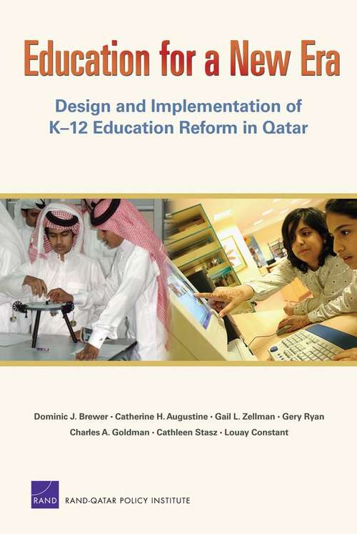 Education for a New Era: Design and Implementation of K-12 Education Reform in Qatar