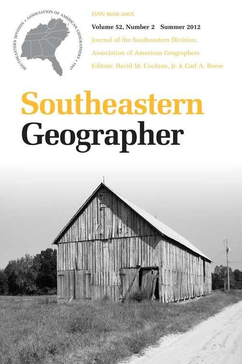 Southeastern Geographer, Volume 52, #2 (Summer #2012)
