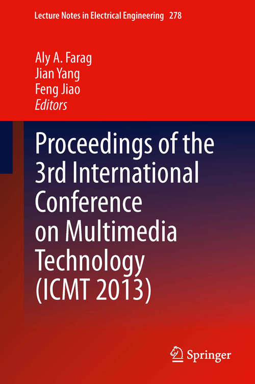 Proceedings of the 3rd International Conference on Multimedia Technology (ICMT #2013)