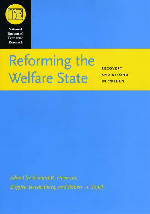 Reforming the Welfare State: Recovery and Beyond in Sweden