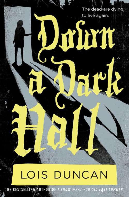 Down a Dark Hall (Laurel-Leaf Books)