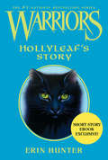 Hollyleaf's Story (Warriors)