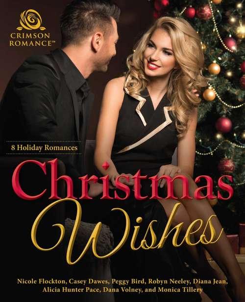 Christmas Wishes: 8 Holiday Romances