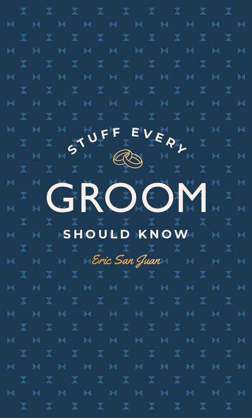 Stuff Every Groom Should Know (Stuff You Should Know #14)