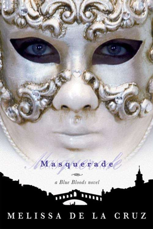 Masquerade (The Blue Bloods #2)