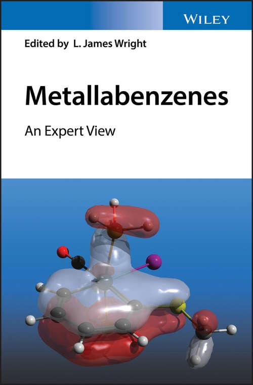 Metallabenzenes: An Expert View