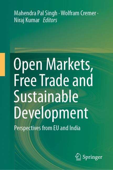 Open Markets, Free Trade and Sustainable Development: Perspectives from EU and India