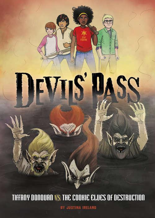 Tiffany Donovan vs. the Cookie Elves of Destruction (Devils' Pass)