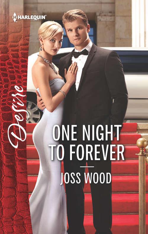 One Night to Forever: One Night To Forever (the Ballantyne Billionaires, Book 4) / The Twin Birthright (alaskan Oil Barons, Book 4) (The Ballantyne Billionaires #4)