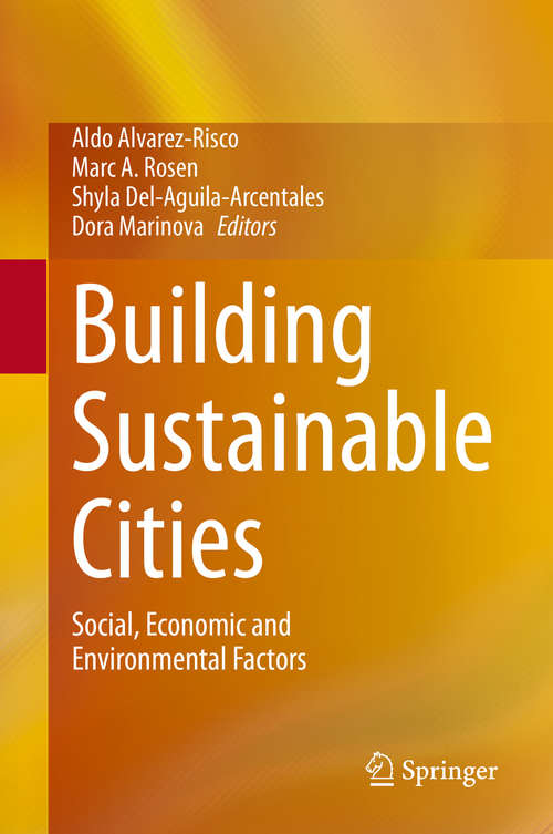 Building Sustainable Cities: Social, Economic and Environmental Factors