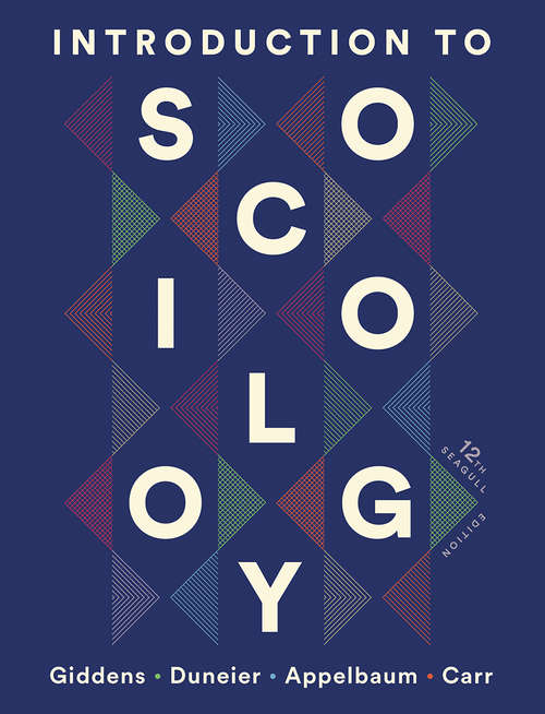 Introduction to Sociology (Seagull Twelfth Edition)