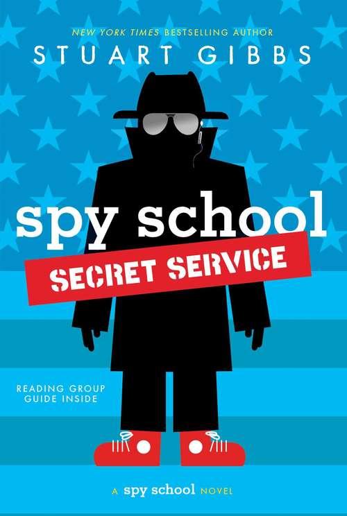 Spy School Secret Service: Spy School; Spy Camp; Evil Spy School; Spy Ski School; Spy School Secret Service (Spy School)