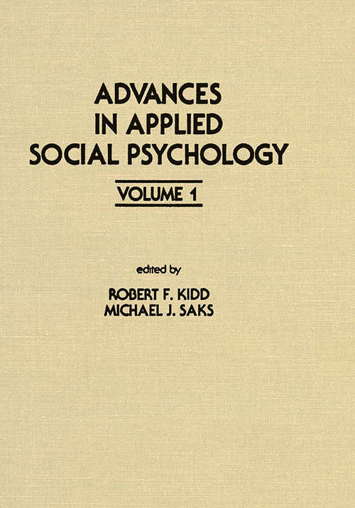Advances in Applied Social Psychology: Volume 1 (Applied Psychology Series)