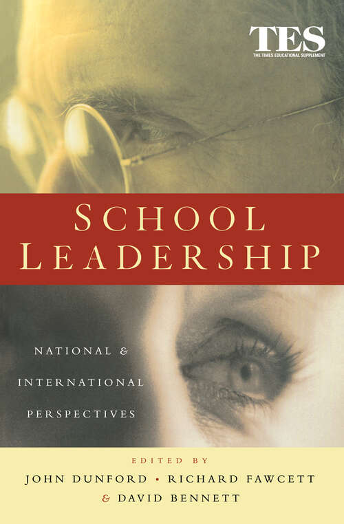 School Leadership: National and International Perspectives (School Leadership And Management Ser.)