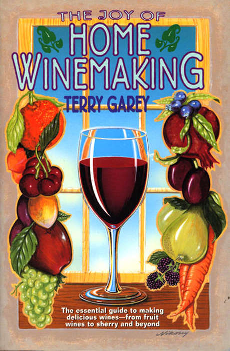 The Joy of Home Winemaking