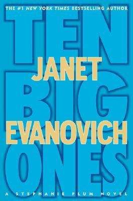 Ten Big Ones (Stephanie Plum #10)
