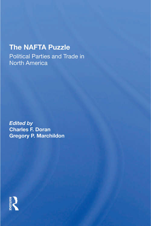 The Nafta Puzzle: Political Parties And Trade In North America