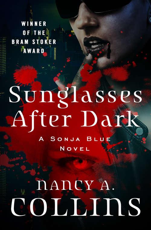 Sunglasses After Dark (The Sonja Blue Novels #1)