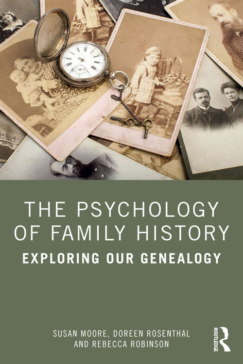 The Psychology of Family History: Exploring Our Genealogy