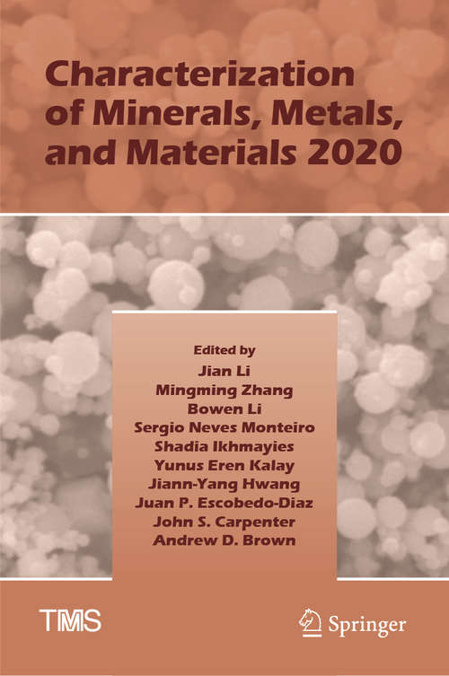 Characterization of Minerals, Metals, and Materials 2020 (The Minerals, Metals & Materials Series)