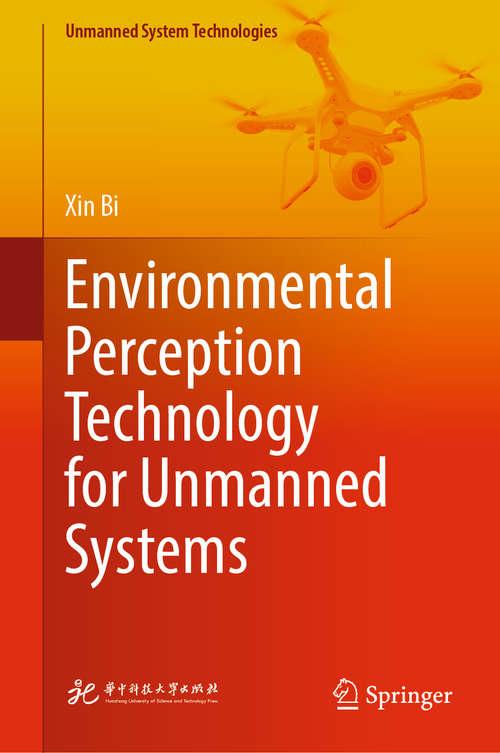 Environmental Perception Technology for Unmanned Systems (Unmanned System Technologies)