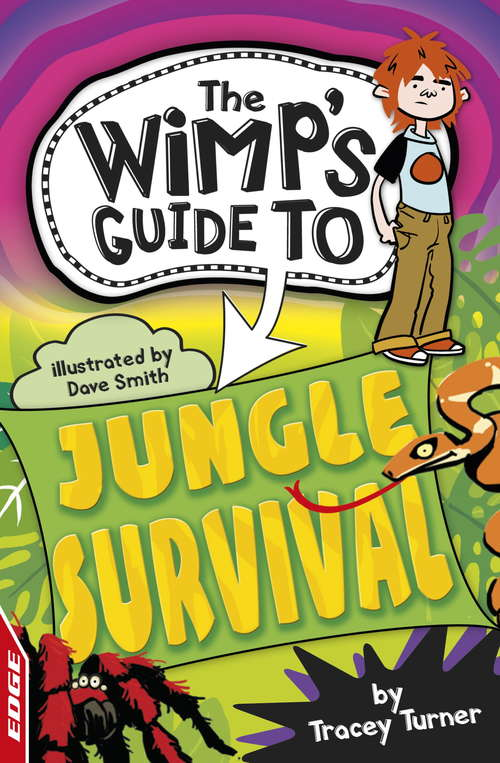Jungle Survival (EDGE: The Wimp's Guide to #3)