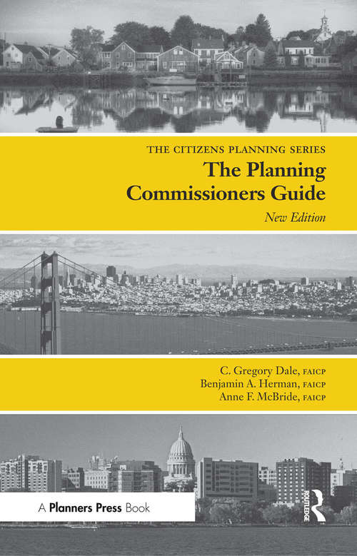 Planning Commissioners Guide: Processes for Reasoning Together