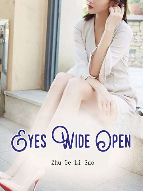 Eyes Wide Open: Volume 4 (Volume 4 #4)
