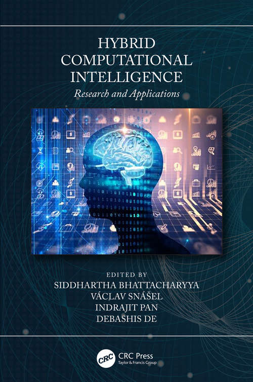 Hybrid Computational Intelligence: Research and Applications (Studies in Computational Intelligence #611)