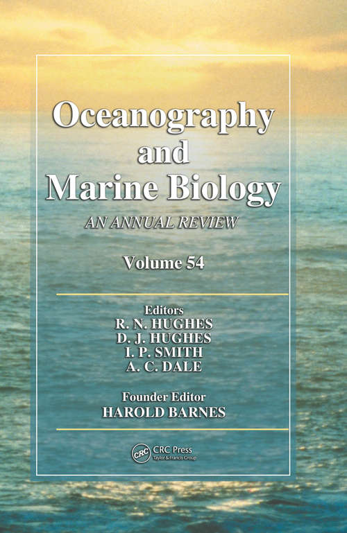 Oceanography and Marine Biology: An Annual Review, Volume 54 (Oceanography and Marine Biology - An Annual Review)