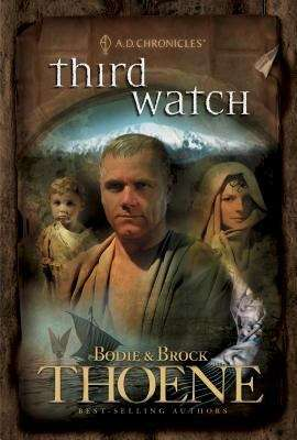 Third Watch (A. D. Chronicles #3)