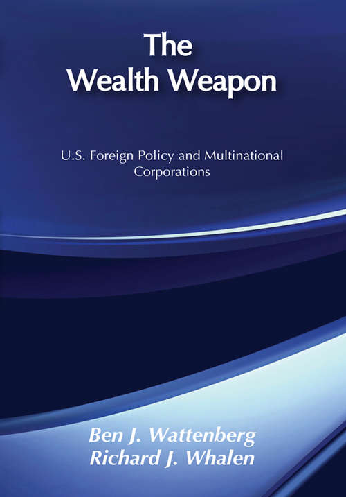 The Wealth Weapon: Four Arguments About Multinationals