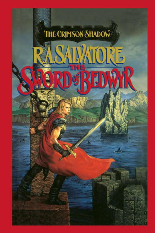 The Sword of Bedwyr (Crimson Shadow #1)