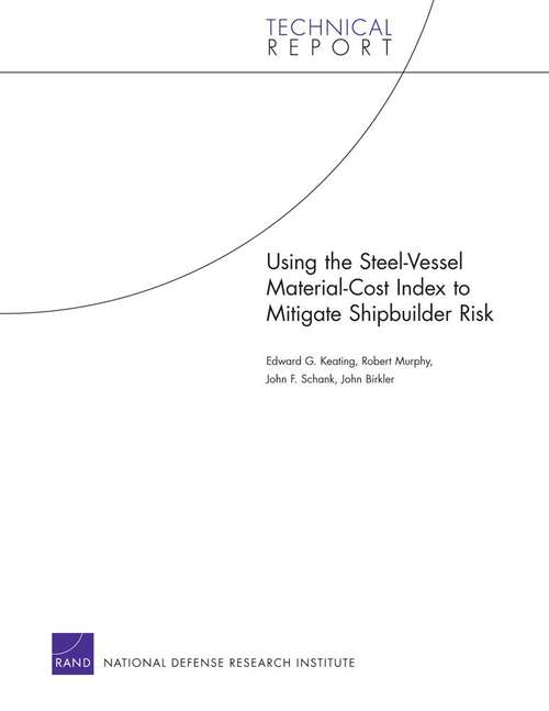 Using the Steel-Vessel Material-Cost Index to Mitigate Shipbuilder Risk
