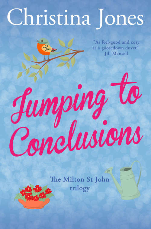 Jumping to Conclusions: The Milton St John Trilogy (The\milton St John Trilogy Ser. #3)