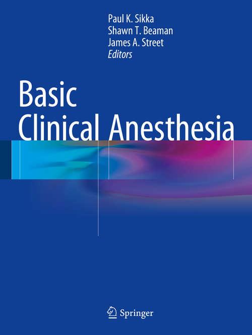 Basic Clinical Anesthesia