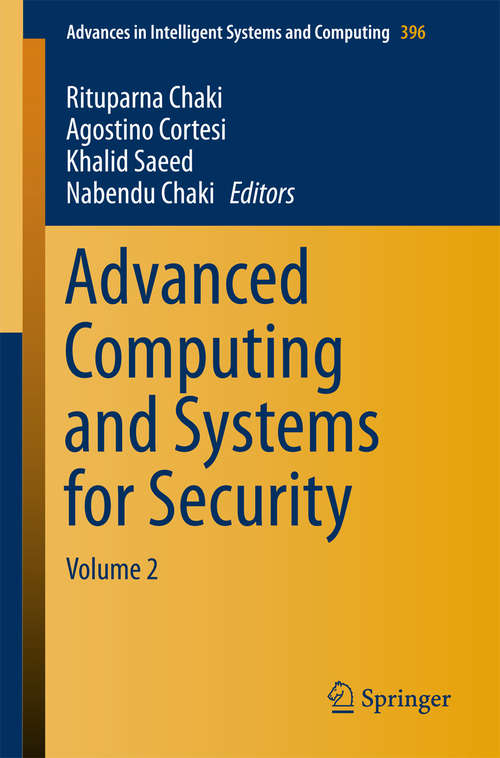 Advanced Computing and Systems for Security: Volume 2 (Advances in Intelligent Systems and Computing #396)