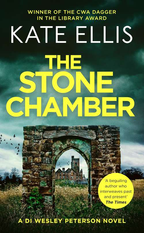 The Stone Chamber: Book 25 in the DI Wesley Peterson crime series