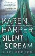 Silent Scream (South Shores #5)