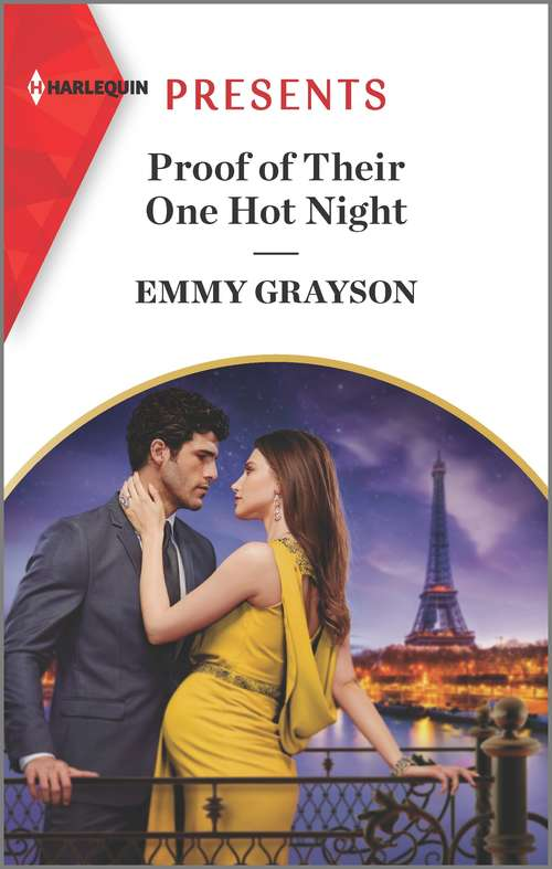 Proof of Their One Hot Night: An Uplifting International Romance (The Infamous Cabrera Brothers #2)