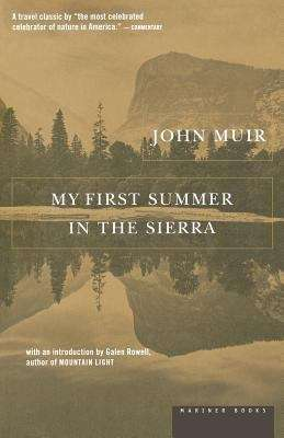 My First Summer in the Sierras