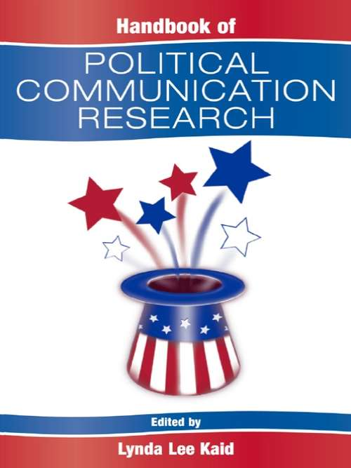 Handbook of Political Communication Research (Routledge Communication Series)