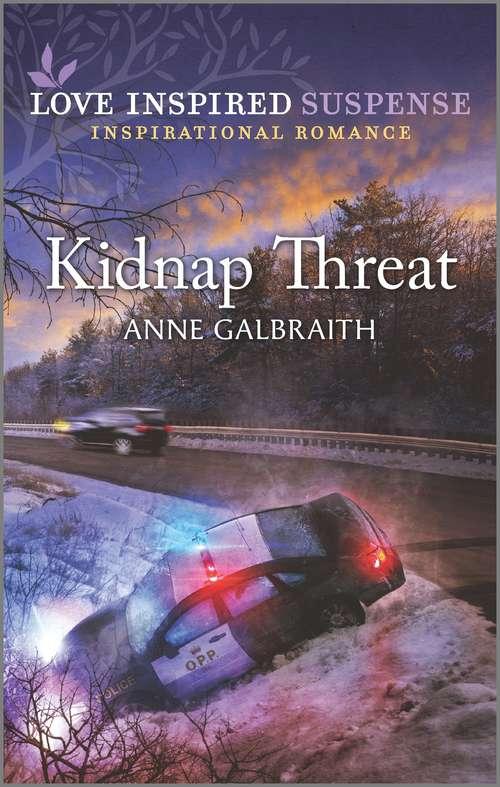 Kidnap Threat: An Uplifting Romantic Suspense