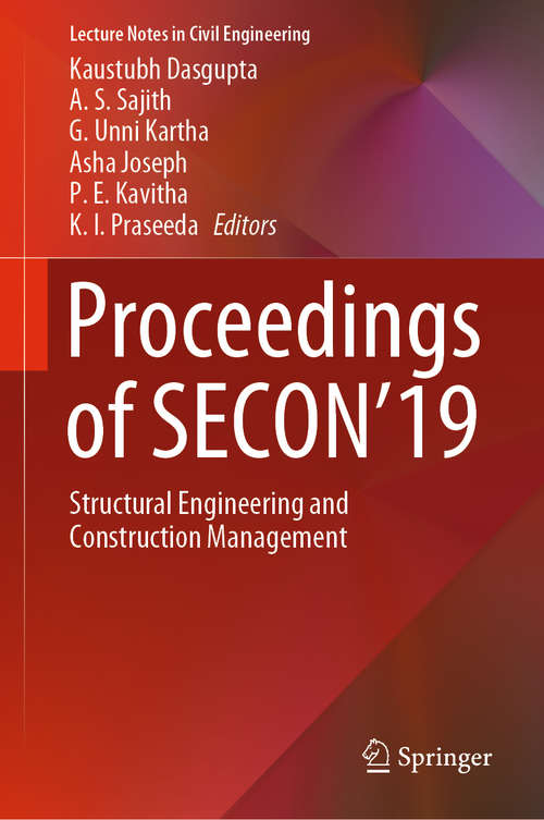 Proceedings of SECON'19: Structural Engineering and Construction Management (Lecture Notes in Civil Engineering #46)