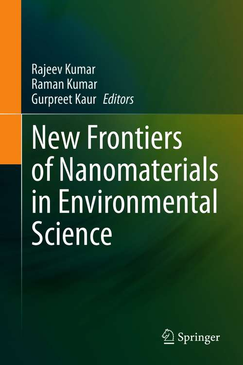 New Frontiers of Nanomaterials in Environmental Science