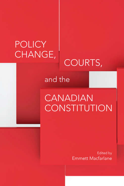 Policy Change, Courts, and the Canadian Constitution