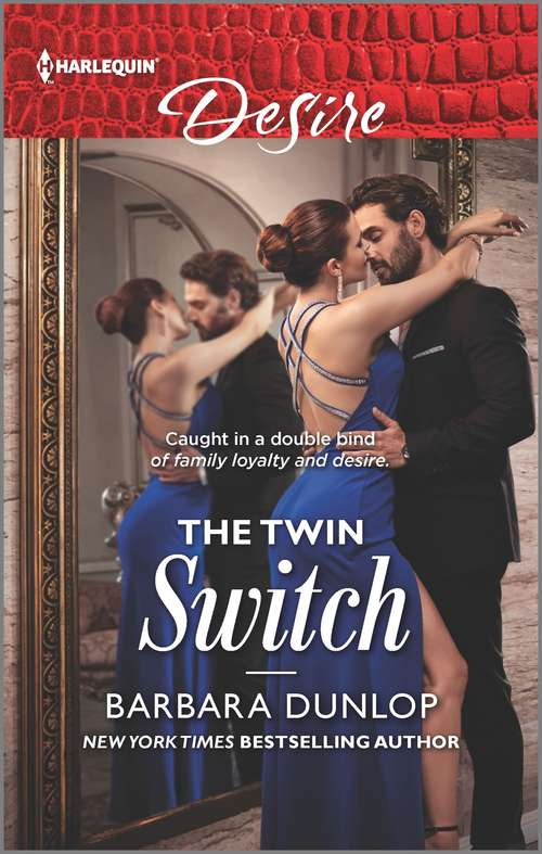 The Twin Switch: From Seduction To Secrets (switched!) / The Twin Switch (gambling Men) (Gambling Men #1)