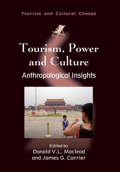 Tourism, Power and Culture
