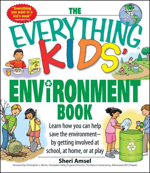 THE EVERYTHING® KIDS' ENViRONMENT BOOK
